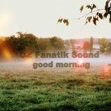good morning by OZ Fanatik Sound