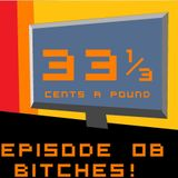 33 1/3 Cents a Pound New Ep. 08 (March 2013)