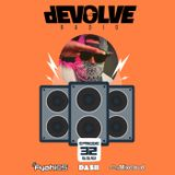 dEVOLVE Radio #32 (06/09/18)