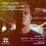 Sasha - First Floor with Shawn Reynaldo (17-08-2017)