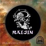 Guest Mix #03 - Raijin