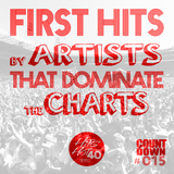 The Hits Hot 40 The No1 Countdown - First Hits by Artists that Dominate the Charts