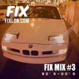 FIX MIX #3 (90s Hip Hop and RnB) August