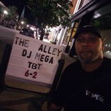Dj Mega live at Center st Alley - July 23 2017 - Dance Party