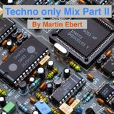 Techno only Mix Part 2