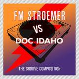 FM STROEMER Vs Doc Idaho - The Groove Composition 2017 | www.fmstroemer.de