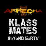 Walking with Klassmates Feat Beyond Earth EP (Arrecha Records)
