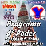 Programa 4 Poder 14-07-2014 - Web Rádio Yesbananas / Rádio Mega - Santa Fé do Sul #santafedosul