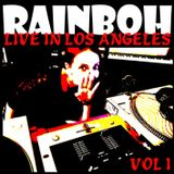 RAINBOH - LIVE IN LOS ANGELES (VOL. I - VINYL DNB CLASSICS) 09.18.18