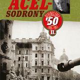 Aczél Endre: Acélsodrony 50 II. - Ötvenes évek 1955-1957 - Könyvben utazom 2018. november 28.