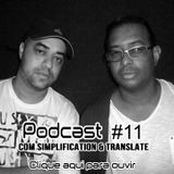 Drumnbass.com.br Podcast #11 Com Simplification & Translate