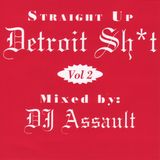 Straight Up Detroit Vol. 2