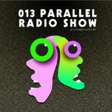 Parallel Radioshow 013 with Daniela La Luz - PROMO SPECIAL ONE