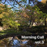Morning Call vol.3