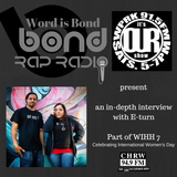 In depth with E-turn (WIB Rap Radio and Our Show - WIHH7)