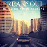 Freaksoul Mixed By Miros Meltemi