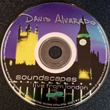 David Alvarado - Soundscapes : Live From London (1999)