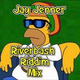 Jay Jenner - Riverbash Riddim Mix