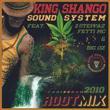 King Shango Sound - Rootical 2010(Brada Selecta)