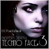 TECHNO FACE #3 -Martin Darth & DJ PandaBinah