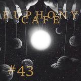 Euphony Café: #43
