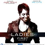 Ladies First vol 2. Hosted by MC LYTE