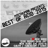 I Love Acid Radio - Best Acid of 2015