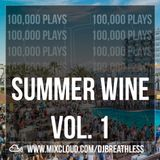 100,000 Mixcloud Plays - Summer Wine Mix 2017 - Vol. 1 (Hip-Hop/R&B/Dancehall)