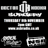 Doctor Hooka's Surgery www.nsbradio.co.uk 08.11.12 feat. Radical Mixtape Selections