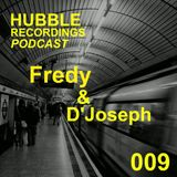 Fredy & D'Joseph @ Hubble Podcast 2013