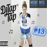 Mini Mix #13 (New Style Hip Hop)