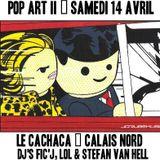 Soirée Pop Art II au Cachaca avec Stefan Van Hell
