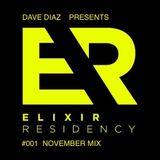 DAVE DIAZ Presents  The Elixir Residency #001 (November Mix)