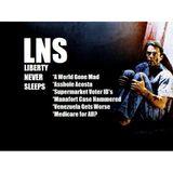 Liberty Never Sleeps 08/02/18 Show