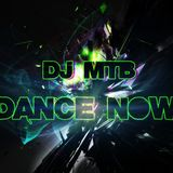 Dance Now - Dj MTB