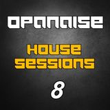 House Music Sessions - 08 by Opanaise (2016)