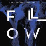 Come Correct Presents FLOW - Constance - Liquid Memories