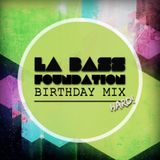 La Bass Foundation ''Birthday Mix'' | Hard
