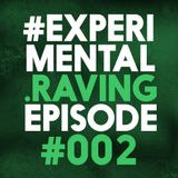 #EXPERIMENTAL.RAVING Episode #002   Guest Mix by Mekanikal   Mixed Genres 2016   Goosebumpers