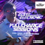 Elite Electronic - Full Charge Sessions 196 [Trance Reserve Takeover] (31.05.19 radiorecord)