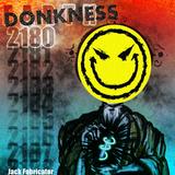 Donkness Twenty-One Eighty