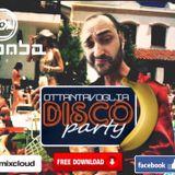 80VOGLIADISCOPARTY PT1Mixed by LUCIANO BOMBARDIERI DJ