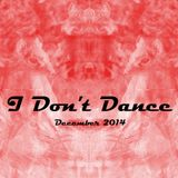 IDD (I Don't Dance) Tech House Mixtape — December 2014