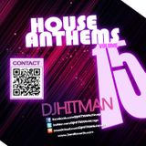 DjHITMAN - House Anthems Vol 15 (3am Records)