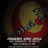 [Gama Dance Ed. 14] By DJ Diego, Ely Sampaio 15/10/2016