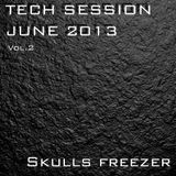 Tech Session June 2013 vol.2 @Skullsfreezer