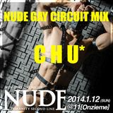 CHU* NUDE GAY CIRCUIT MIX