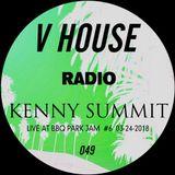 V HOUSE Radio 049 | Kenny Summit