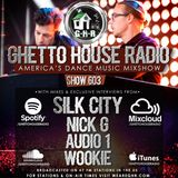 GHETTO HOUSE RADIO 603