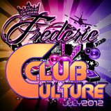 Frederie - Club Culture (July 2012)